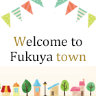 Welcome to Fukuya town